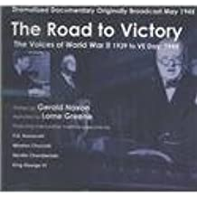The Road to Victory: The Voices of World War II