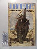 Hannibal: Der Roman Karthagos - Gisbert Haefs