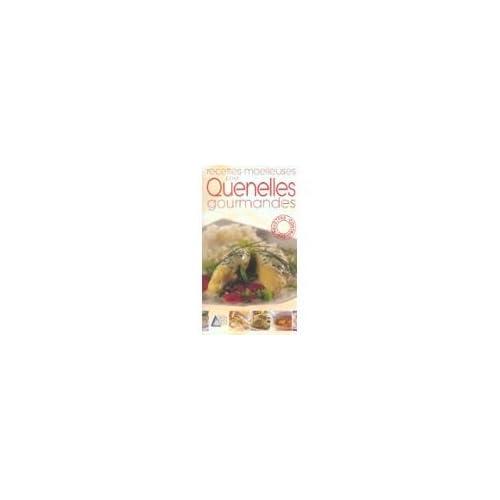 Recettes moelleuses pour quenelles gourmandes