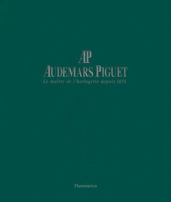 audemars-piguet-master-watchmaker-since-1875-by-author-francois-chaille-published-on-october-2011