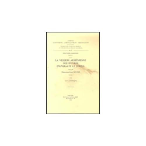 La Version Armenienne Des Oeuvres D'aphraate Le Syrien, III. Arm. 11.