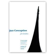 ADVANCE MUSIC SNIDERO JIM - JAZZ CONCEPTION + CD - CLARINET Partition jazz&blue Bois Clarinette