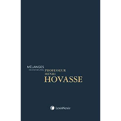 Mélanges en l'honneur du professeur Henri HOVASSE