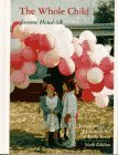 The Whole Child: Developmental Education for the Early Years by Joanne Hendrick (1995-11-08)