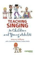 Teaching Singing to Children and Young Adults of Williams, Jenevora on 01 October 2012