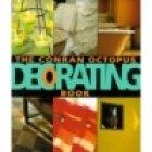 Conran Octopus Decorating Book, the por Geoffrey Cornelius