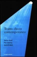 Teatro checo contemporaneo/Contemporary Czech Theater (Autores Contemporaneos/Contemporary Authors) por Vaclav Havel