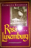 Front cover for the book Rosa Luxemburg: A Life by Elzbieta Ettinger