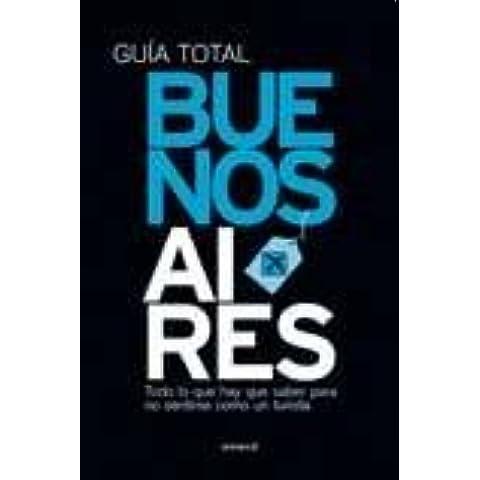 BUENOS AIRES Guia Total de...