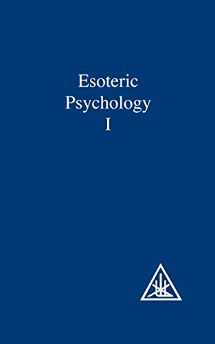 Esoteric Psychology Vol I: Esoteric Psychology Vol 1 (A Treatise on the Seven Rays): Written by Alice A. Bailey, 1972 Edition, (4th Revised edition) Publisher: Lucis Press Ltd [Paperback]