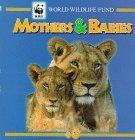 mothers-babies-world-wildlife-fund-by-world-wildlife-fund-1997-09-01