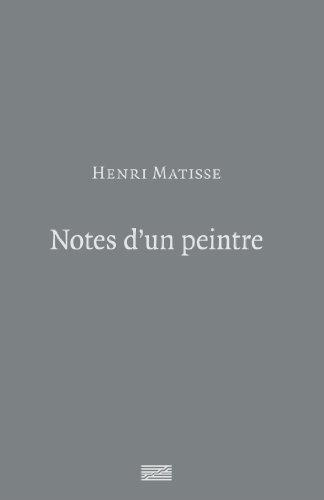 Henri Matisse | Notes d'un peintre par Henri Matisse