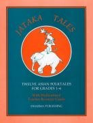 Jataka Tales: Twelve Asia Foltales for Grades 1-6: With Multicultural Teacher Resource Guide [With Teacher's Guide]