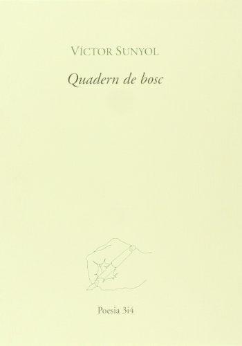 Quadern de bosc (Poesia 3 i 4)