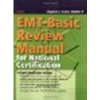 EMT-Basic Review Manual For National Certification 1 Revised by American Academy of Orthopaedic Surgeons (AAOS),, Rahm, Step (2006) Paperback