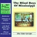 Tide of Life by Blind Boys of Mississippi (Blind Boys Of Mississippi)