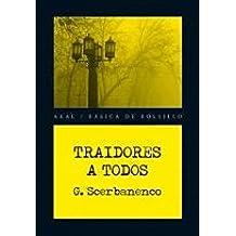 Traidores a todos: 196 (Básica de Bolsillo): Amazon.es: Scerbanenco, Giorgio, Gutiérrez, Fernando: Libros