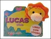 Lucas, el leon (Mascotitere) por Editorial Guadal S.A.