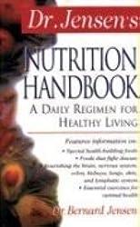 Dr Jensen's Nutrition Handbook