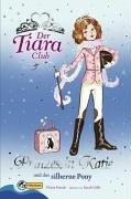Der Tiara Club 2. Prinzessin Katie und das silberne Pony. Prinzessin Katie von Vivian French (1. Februar 2006) Gebundene Ausgabe (Der Tiara Club)