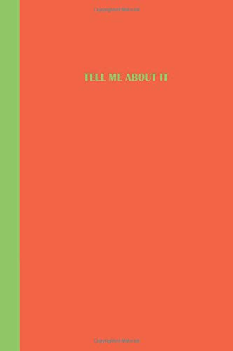 Sketchbook: Tell me about it (Orange and Green) 6x9 - BLANK JOURNAL WITH NO LINES - Journal notebook with unlined pages for drawing and writing on blank paper (Life Is Sweet Sketchbook Series) Green Cookie Jar
