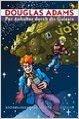 Per Anhalter durch die Galaxis: Gesamtausgabe von Douglas Adams ,,Gerhard Seyfried (Illustrator),,Ziska Riemann (Illustrator), ( 17. April 2006 )