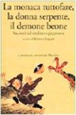 la-monaca-tuttofare-la-donna-serpente-il-demone-beone-racconti-dal-medioevo-giapponese