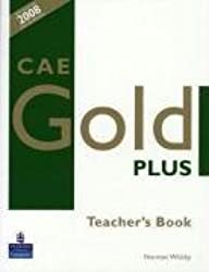 CAE Gold Plus: Teacher's Resource Book by Whitby, Norman (2008) Paperback