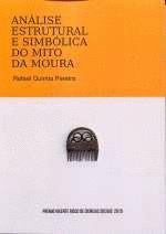 Análise estrutural e simbólica do mito da moura por Rafel Quintía Pereira