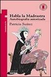 HABLA LA MADRASTRA par Patricia Suarez