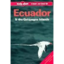 Lonely Planet Ecuador and the Galapagos Islands (Lonely Planet Travel Survival Kit) by Rob Rachowiecki (1992-09-02)