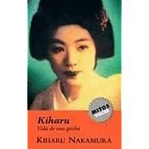 Kiharu-Vida De Una Geisha