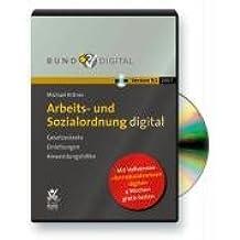 Arbeits- und Sozialordnung 9.1, 1 CD-ROM Gesetzestexte, Einleitungen, Anwendungshilfen. Mit Testvers. d. neuen Software 'Betriebsratspraxis v. A bis Z'. Für Windows