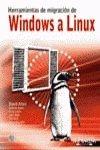 Herramientas de Migracion de Windows a Linux Con 1 CD (Titulos Especiales / Special Titles) por David Allen