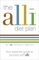 The alli Diet Plan: Your Essential Guide to Success with alli
