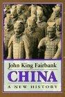 China: A New History by John King Fairbank (1998-01-30)