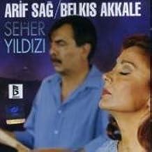 Seher Yildizi by Arif Sag & Belkis Akkale