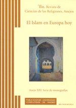 El Islam en Europa hoy (Ilu. Revista de Ciencias de las Religiones. Anejos)