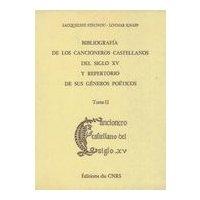 Bibliografia de los cancioneros castellanos del siglo XV y repertorio de sus géneros poeticos, tome 2