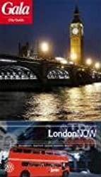 London NOW, GALA City Guide. Hotels / Restaurants / Nightlife / Culture / Shopping / Beauty