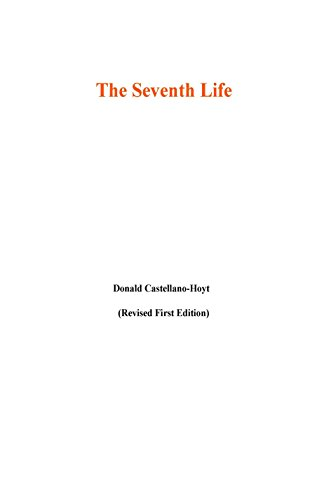 The Seventh Life (English Edition)