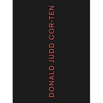 Donald Judd : cor-ten works