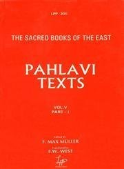 Pahlavi Texts in 5 Vols: The Sacred Books of the East Vols: 5, 18, 24, 37 & 47 by F. Max Muller (1996-12-31)