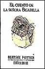 La Cuento de La Senora Bigarilla par BEATRIX POTTER