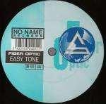 Fiber Optic - Easy Tone - No Name Records