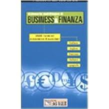 Dizionario multilingue di business & finanza. 3500 termini economico-finanziari. Italiano-inglese-francese-tedesco-spagnolo