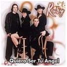 Quiero Ser Tu Angel by Ruby