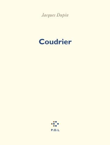 Coudrier (Poésie) par Jacques Dupin
