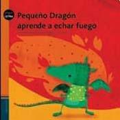 Pequeno dragon aprende a echar fuego/Little Dragon learns to split fire (Pequeletra) por Graciela Perez Aguilar