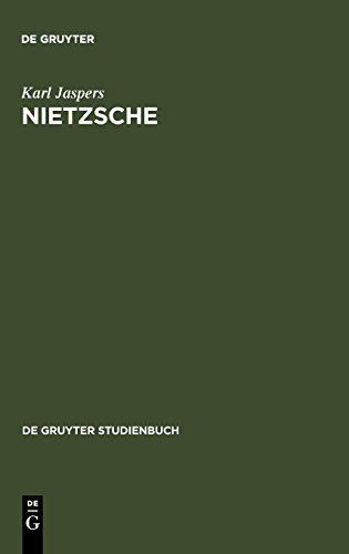 Nietzsche: Einführung in das Verständnis seines Philosophierens (De Gruyter Studienbuch)